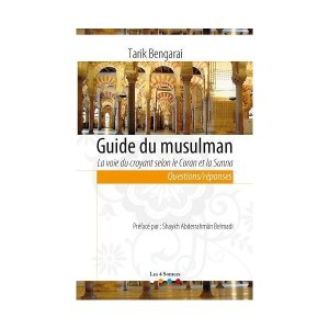 guide-du-musulman-la-voie-du-croyant-selon-le-coran-et-la-sunna-les-4-sources