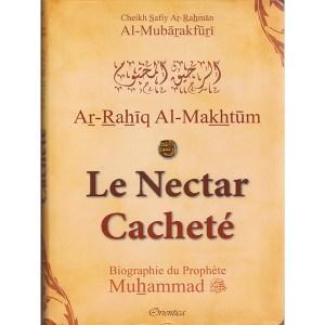 le-nectar-cachete-ar-rahiq-al-makhtum-cheikh-safiy-ar-rahman-al-mubarakfuri-orientica