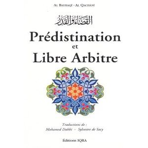 predistination-et-libre-arbitre-al-bayhaqi-al-qachani-editions-iqra
