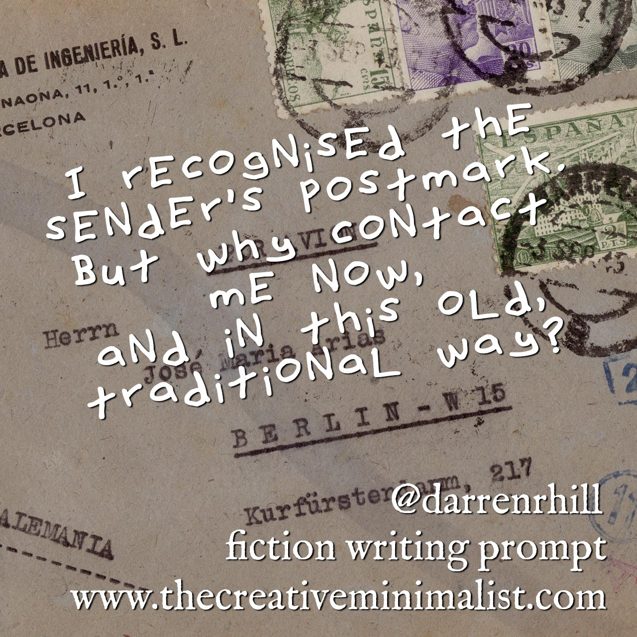I recognised the sender's postmark. But why contact me now, and in this old, traditional way? Friday Fiction Writing Prompt