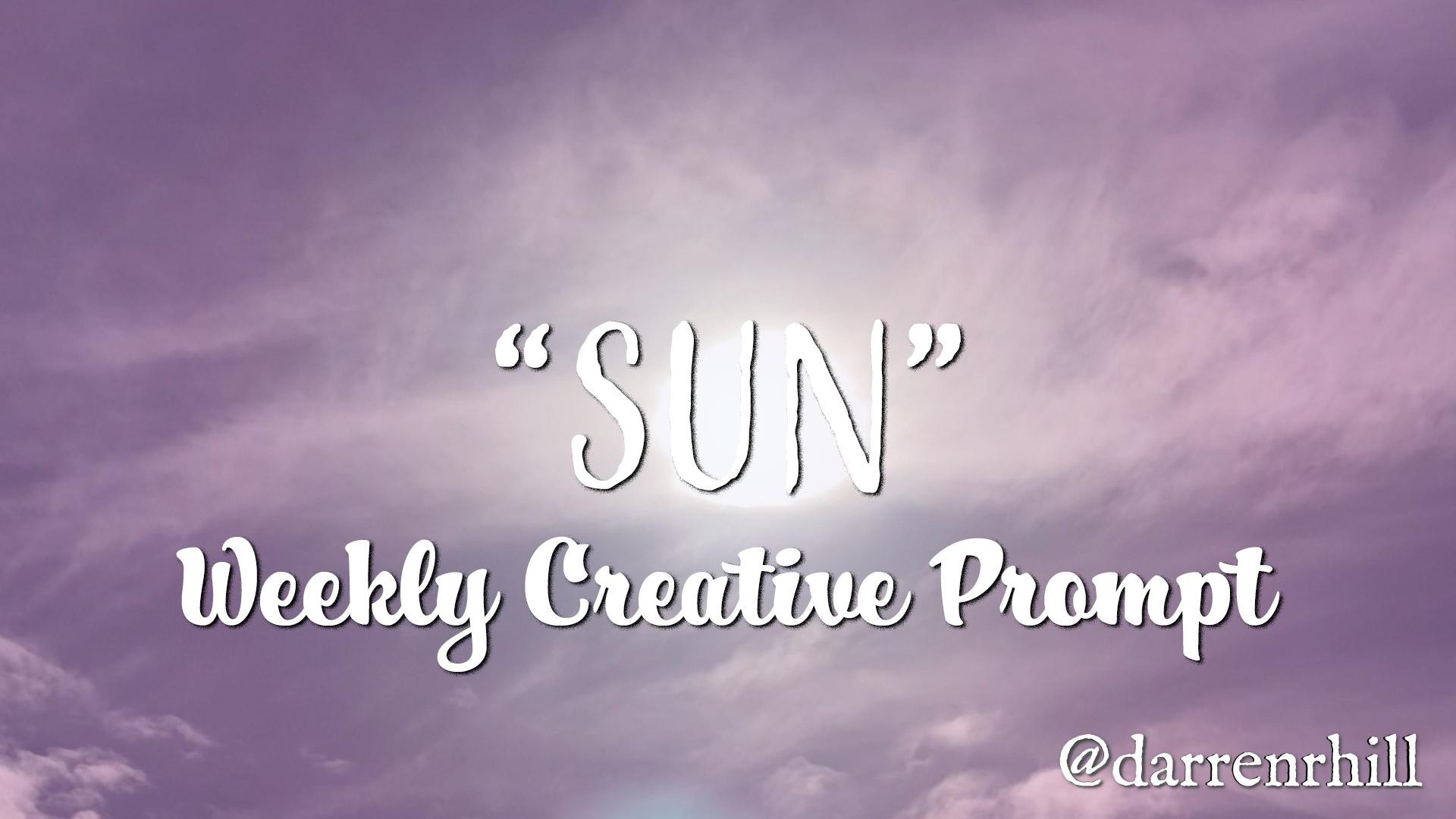 Sun weekly creative prompt