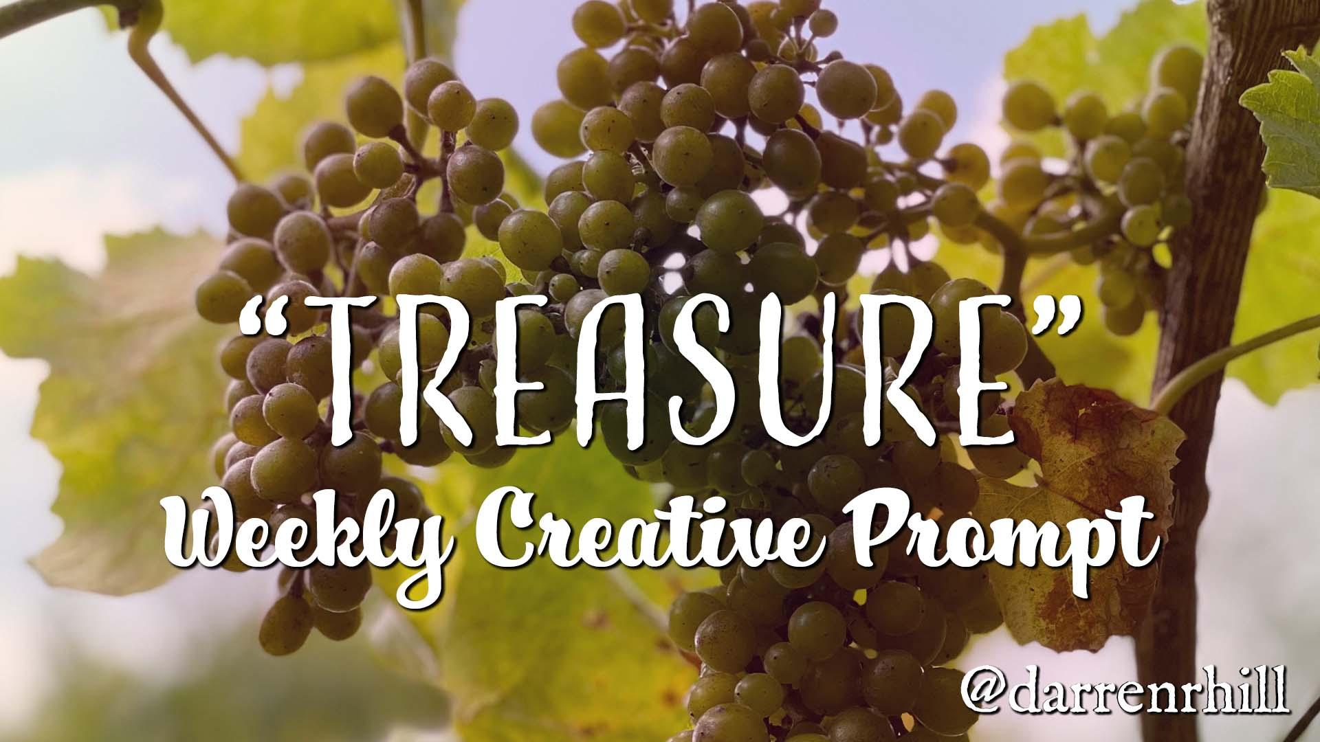 treasure - weekly creative prompt