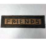 rustic twig friends sign