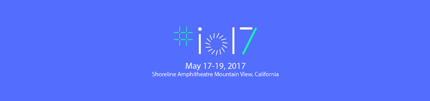 Google I/O 2017: segui la conferenza d'apertura in diretta qui su DarthNewsSide.it