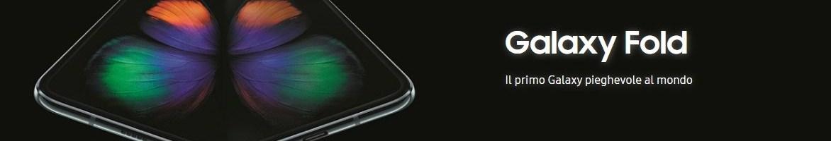 Galaxy Fold ufficiale in Italia: anche da noi arriva lo smartphone pieghevole di Samsung