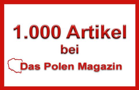 1000. Artikel auf Das Polen Magazin, (c) B. Jäger-Dabek