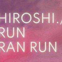"HIROSHI. Fuori ""Run Ran Run"", il secondo singolo"