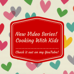 Cooking with Kids: Video | Plus a Giveaway!