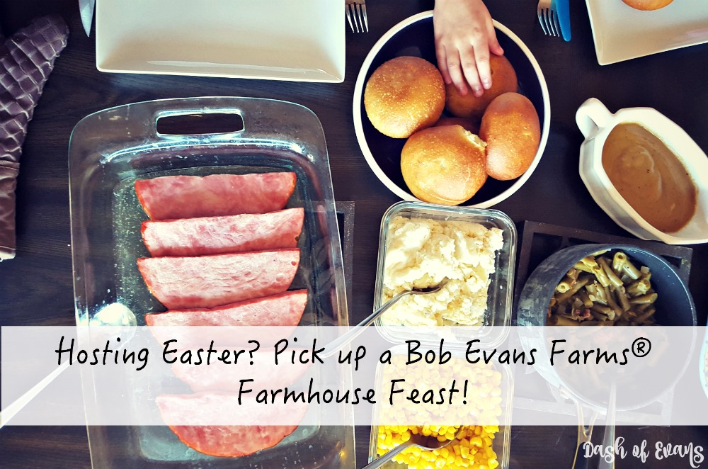 Hosting Easter Bob Evans Has A Feast For You Dash Of Evans