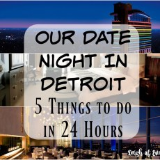 Our Date Night in Detroit: 5 Fun Things to Do in Motor City