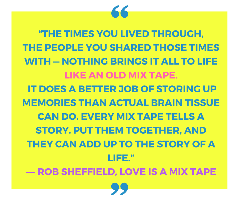 Love is a Mixtape Quote by Rob Sheffield via @DashOfEvans #PassionDefinedRemyRefined #CollectiveBias