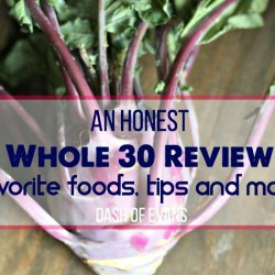 An Honest Whole 30 Review {Plus an easy ...