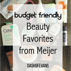 Budget Friendly Beauty Favs from Meijer