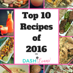 Top Ten Recipes of 2016!