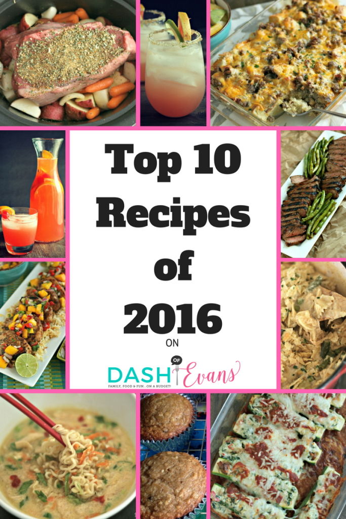 Wrapping up 2016 with the Top 10 recipes of the year on @DashOfEvans! What were your favorites?