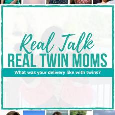 Real Talk with Real Twin Moms: Our Birth Story