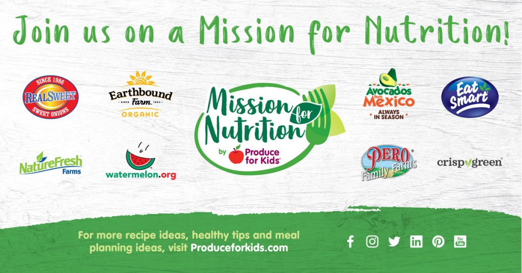 Join Produce for Kids and these amazing sponsors for Mission for Nutrition!