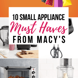 Early Holiday Shopping: 10 Small Appliance Must-Haves from Macy's!