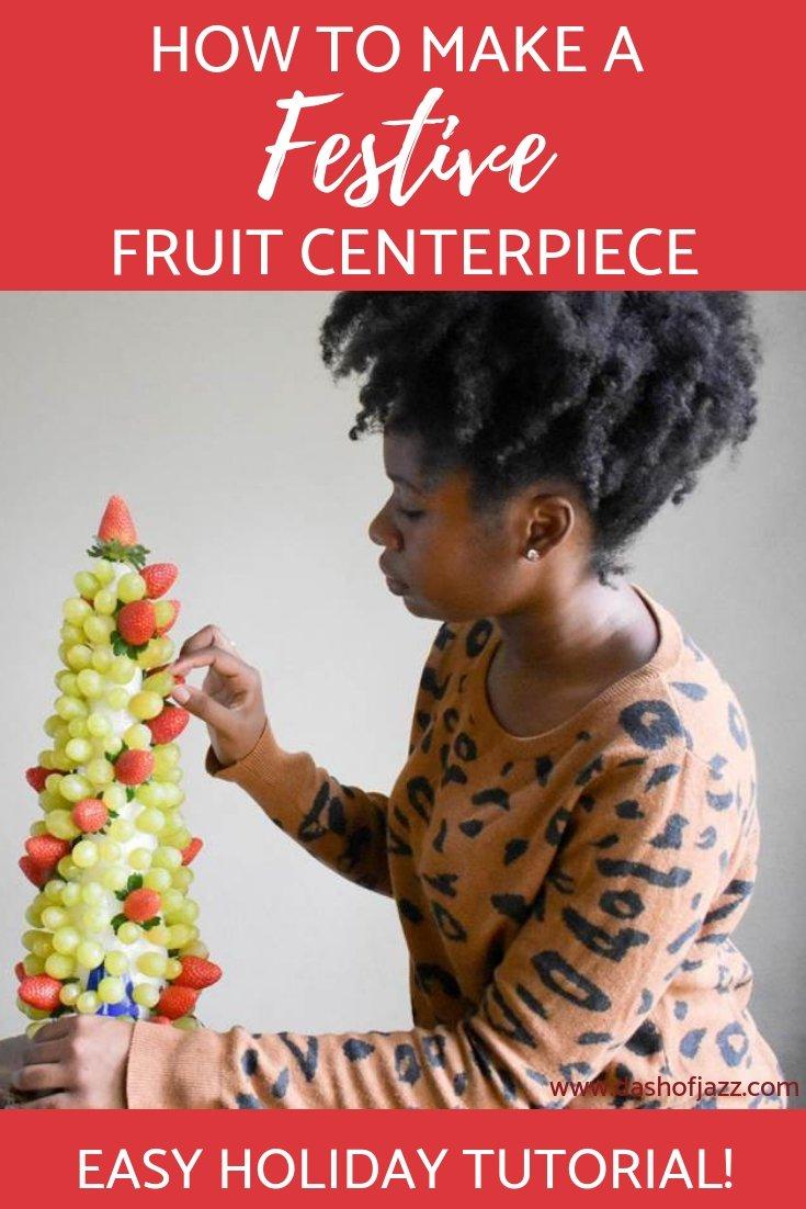 Festive Fruit Centerpiece