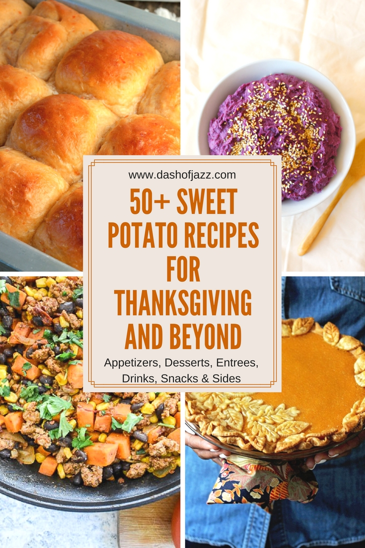 Click for over 50 sweet potato recipes for Thanksgiving and beyond, including breakfasts, entrees, sides, appetizers, and, of course, desserts! Roundup by Dash of Jazz