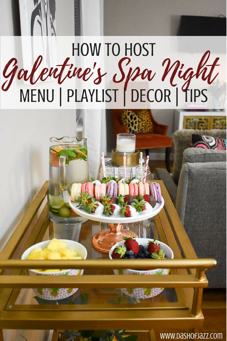 """bar cart with desserts on it with text overlay """"how to host galentine's spa night"""""""