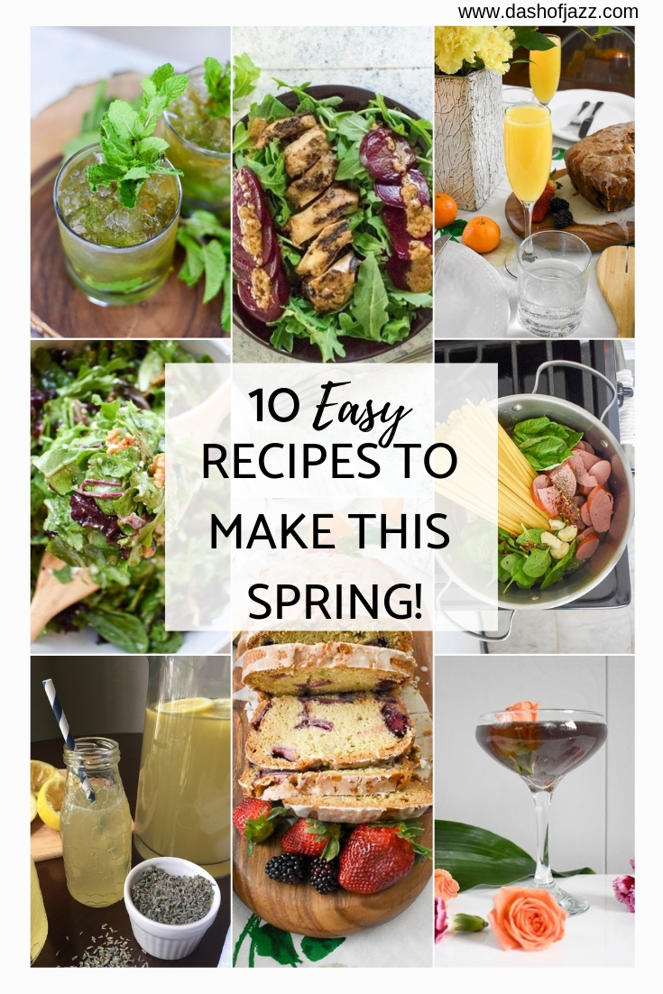 For those into seasonal eating: easy-to-make dinner, dessert, and drink recipes using fresh spring herbs, fruits, and vegetables by Dash of Jazz #dashofjazzblog #springrecipes #springrecipesdinner