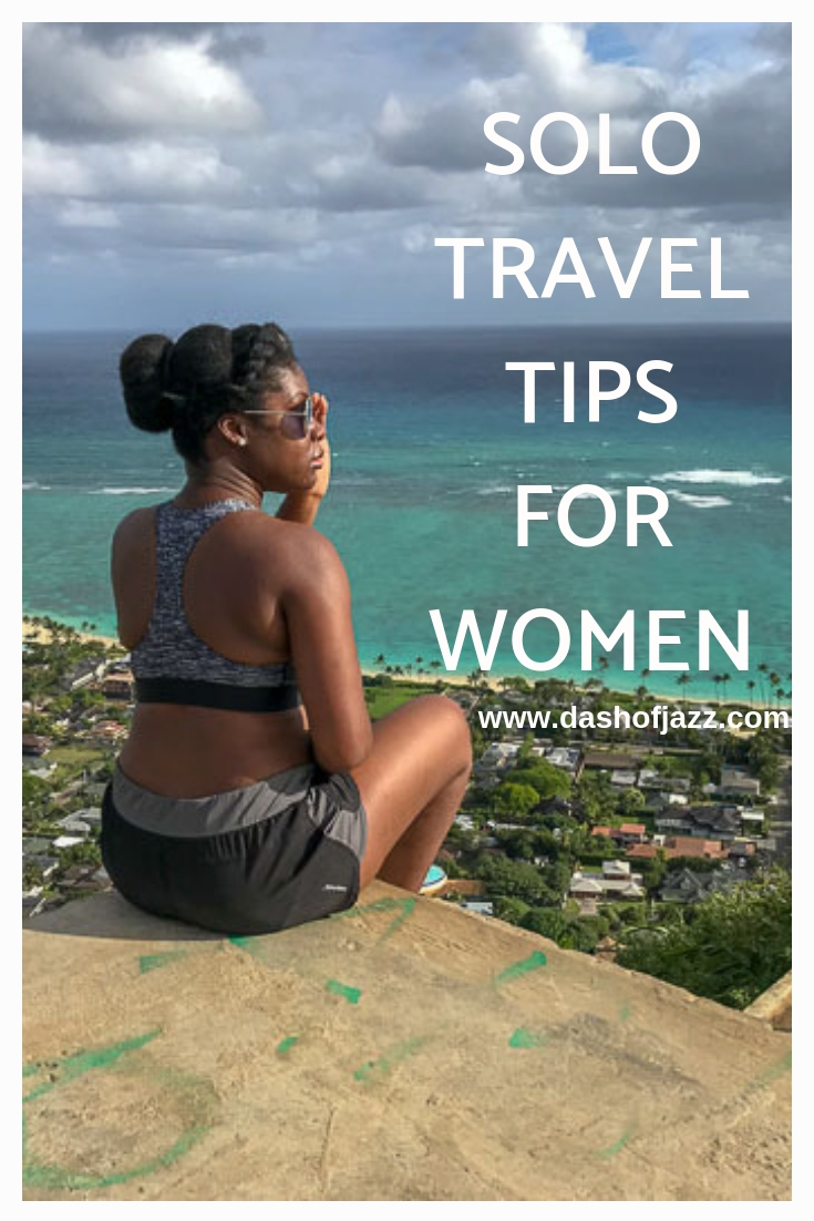Tips for women who travel solo or want to start from Dash of Jazz and how to hack your travel experience! #dashofjazzblog #travelforwomen #traveltips #travelhacking #wanderlust