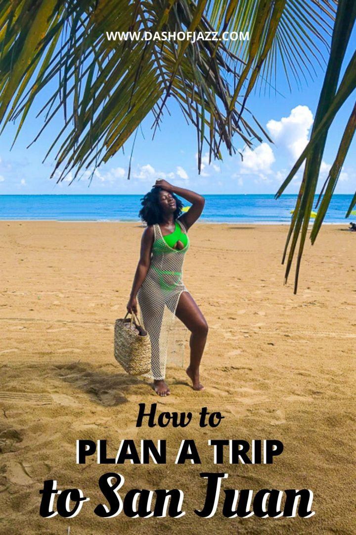 "Jazzmine at Isla Verde beach with text overlay ""plan a trip to San Juan"""