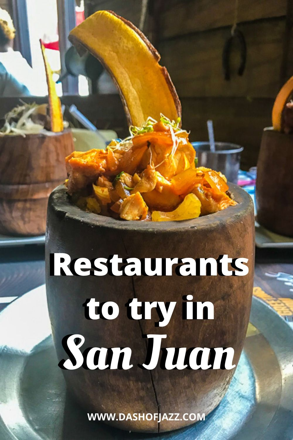 "bowl of mofongo with text overlay ""restaurants to try in San Juan"""
