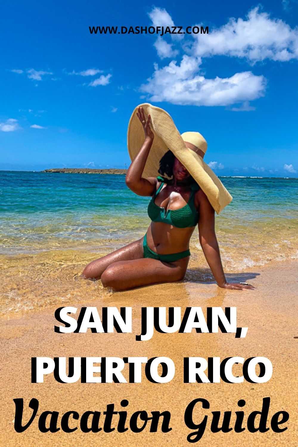 "Jazzmine on beach with text overlay ""san juan puerto rico vacation guide"""