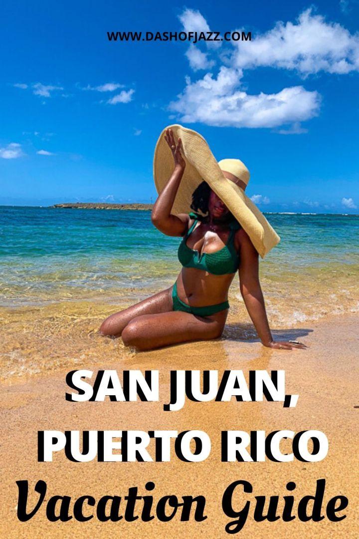 "Jazzmine on beach with text overlay ""san juan puerto rico vacation guide"""