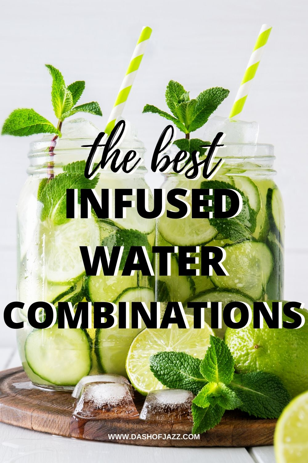 water infused with mint, lemons, and limes