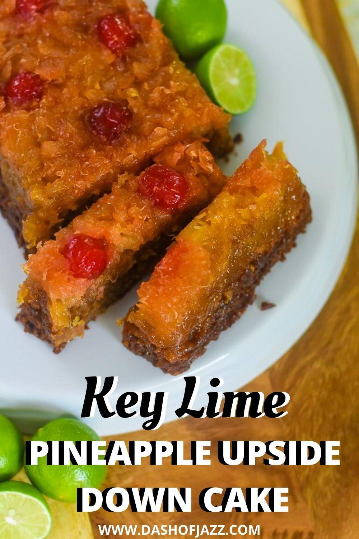 "sliced key lime pineapple upside down cake with text overlay ""key lime pineapple upside down cake"""