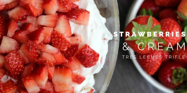 Strawberries & Cream Tre Leches Trifle Twitter