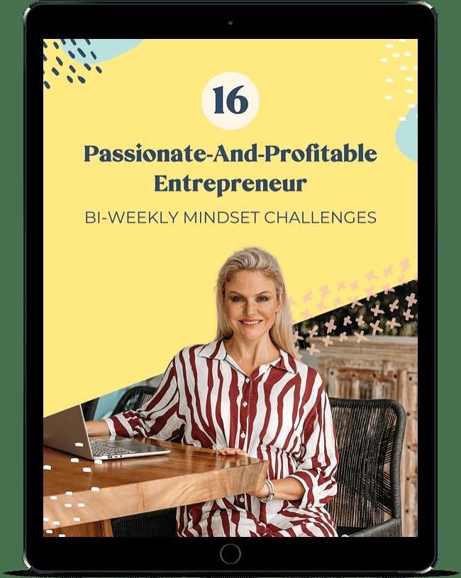 Passionate And Profitable Entrepreneur