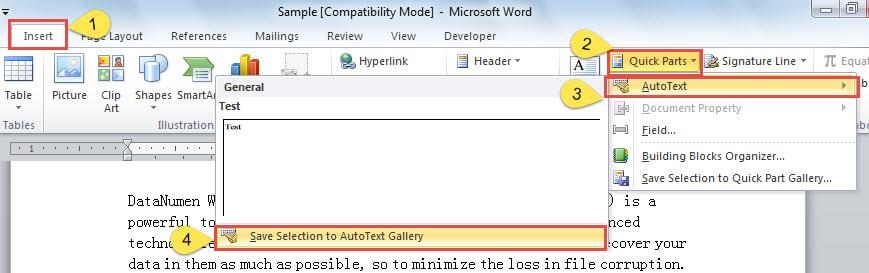 "Click ""Insert"" -> Click ""Quick Parts"" -> Click ""AutoText"" -> Click ""Save Selection to AutoText Gallery"""