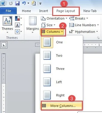 "Click ""Page Layout"" ->Click ""Columns"" ->Choose ""More Columns"""
