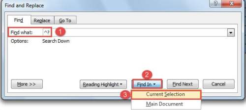 """Enter in """"Find what"""" Text Box ->Click """"Find In"""" Button ->Choose """"Current Selection"""""""
