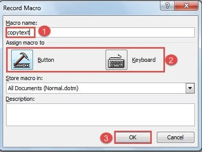 """Name the Macro -> Choose Either """"Button"""" or """"Keyboard"""" for """"Assign macro to"""" -> Click """"OK"""""""