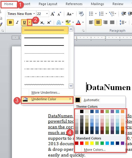 """Click """"Home""""->the upside down Button->Choose a Color on the Extended Menu of """"Underline Color"""""""