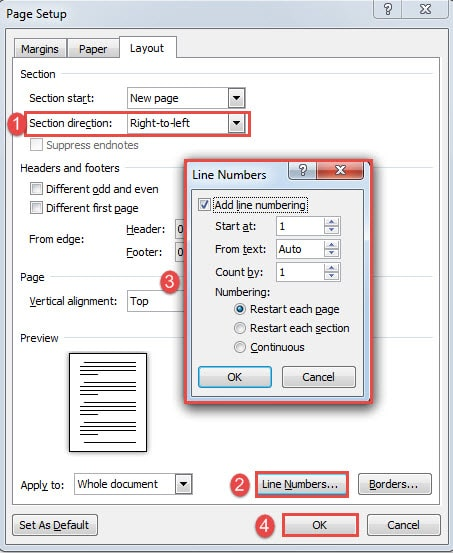 "Choose ""Right-to-Left"" for ""Section direction"" Field->Click ""Line Numbers"" Button->Set Formatting->Click ""OK"""