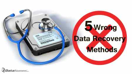 5 Wrong Hard Drive Data Recovery Methods You Should Never Try