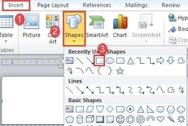 """Click """"Insert""""->Click """"Shapes""""->Click """"Rectangle"""""""