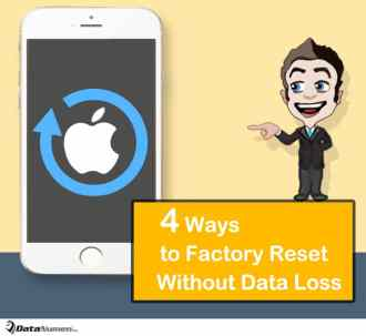 4 Easy Ways to Factory Reset Your iPhone without Losing Data