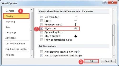 """Click """"Display""""->Check """"Hidden text"""" Box->Click """"OK"""""""