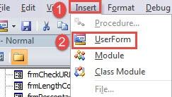 """Click """"Insert""""->Click """"UserForm"""""""