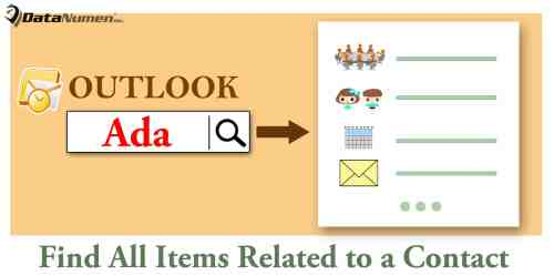 Quickly Find out All Outlook Items Related to a Specific Contact