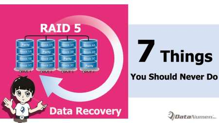 7 Things You Should Never Do in RAID 5 Data Recovery