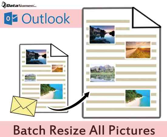 Batch Resize All Pictures in Your Outlook Email