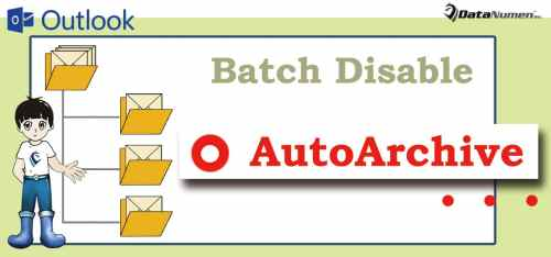 "Batch Disable ""AutoArchive"" Option for All Outlook Folders"